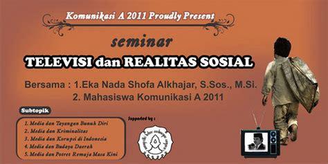 Orde Media Kajian Televisi Dan Media Di Indonesia Pasca Orde Baru seminar quot televisi dan realitas sosial quot eka nada shofa alkhajar s site