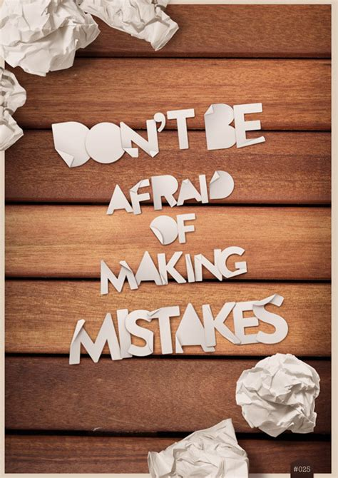 s day mistakes don t be afraid of mistakes