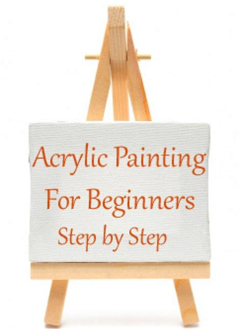 acrylic painting step by step for beginners acrylic painting for beginners step by step