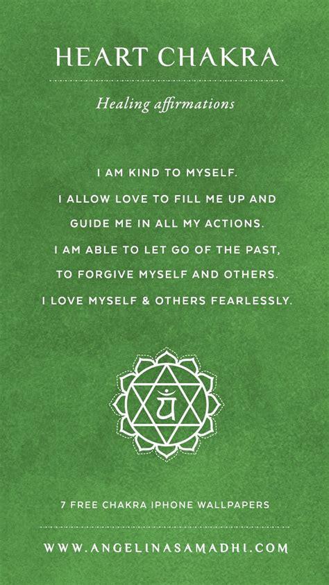 heart chakra healing affirmations chakra affirmations