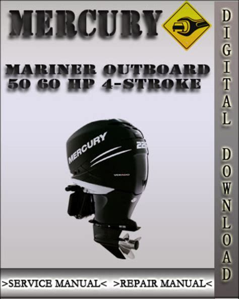 Mercury Mariner Outboard 50 60 Hp 4 Stroke Factory Service