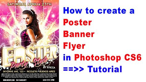 poster design tutorials photoshop cs6 how to create a poster banner flyer in photoshop cs6