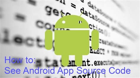 how to see android app source code decompile apk - How To See Apk Source Code