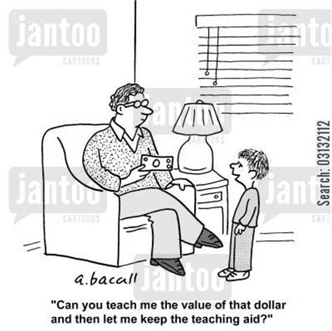Parenting Teaching The Value Of Money by Value Of Money Humor From Jantoo