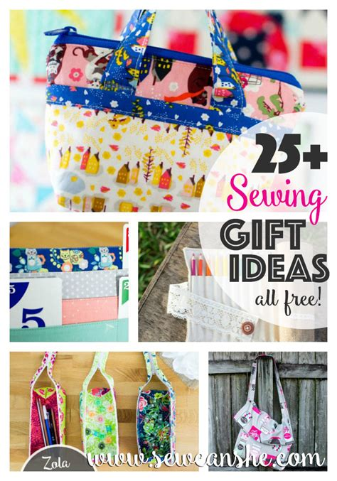 free sewing pattern gift ideas 25 easy sewing gift ideas to make you everyone s favorite