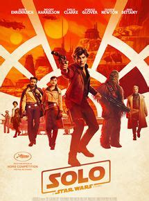solo: a star wars story film 2018 allociné