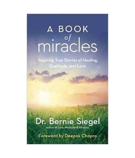 a miracle of books a book of miracles inspiring true stories of healing