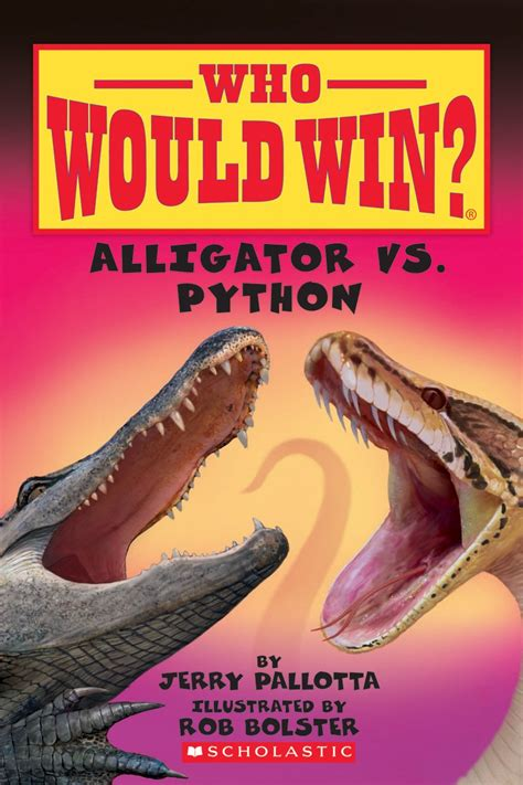 who you books alligator vs python by jerry pallotta scholastic