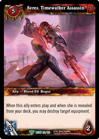 seres, timewalker assassin wow tcg browser & deckbuilder