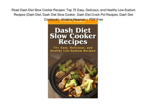 dash diet cooker cookbook prep and go easy and delicious recipes made for your crock pot to cracked weight loss and a better lifestyle lower blood pressure vegan diet vegetarian diet books read dash diet cooker recipes top 75 easy delicious
