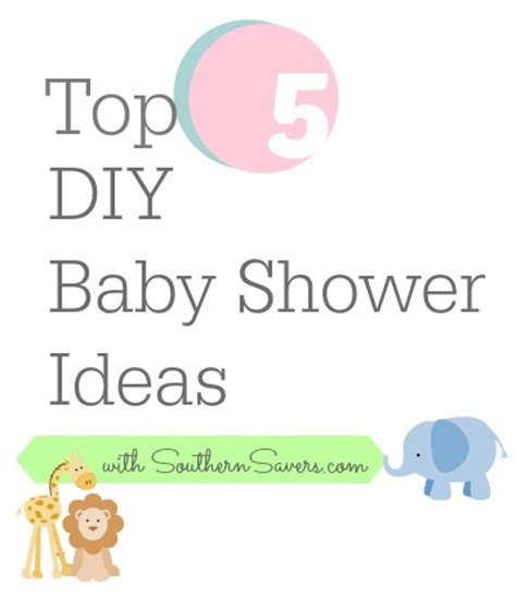 When Do You A Baby Shower by Top 5 Diy Baby Shower Decoration Ideas Southern Savers