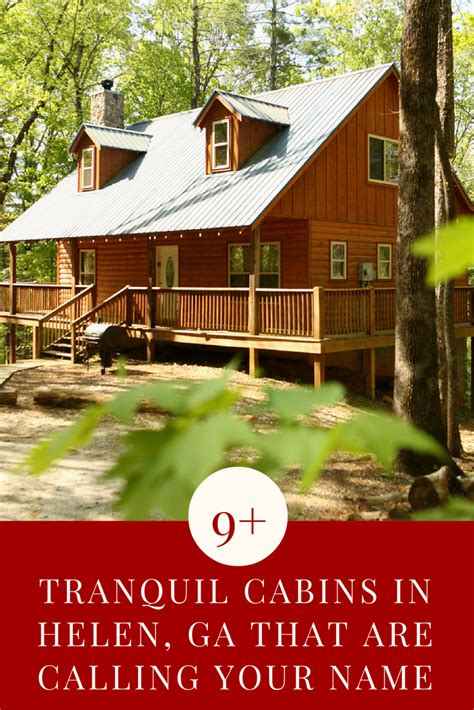 Cabins In Helen by 9 Tranquil Cabins In Helen Ga That Are Calling Your Name