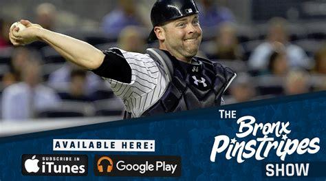 Stanton Detox Phone Number by The Brian Mccann Saga The Bronx Pinstripes Show 104