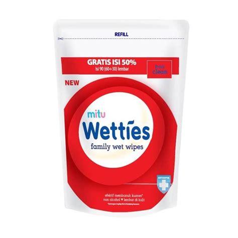 Tissue Basah Wetties Tissue Basah Baby Mitu Wetties Family Refil jual mitu wetties tissue refill 90 s antiseptic plus