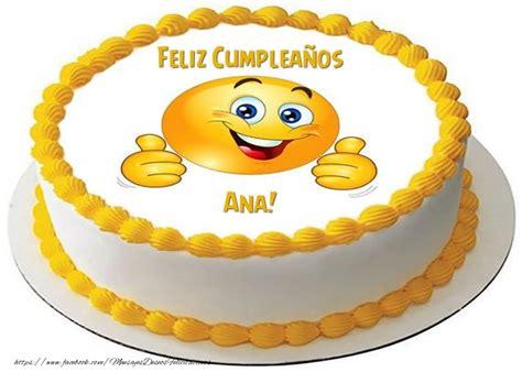 imagenes de feliz cumpleaños ana tarta feliz compea 241 os ana felicitaciones de cumplea 241 os