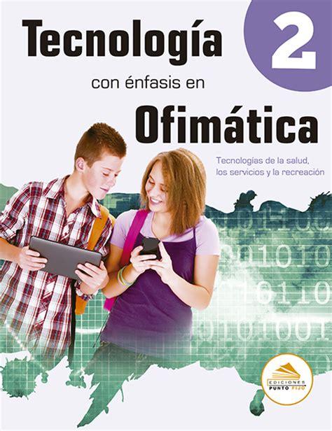 libro tecnologia serie construeix 2 tecnolog 237 as de la salud los servicios y la recreaci 243 n ediciones punto fijo