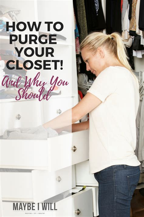 how to purge your closet how to purge your closet 1000 giveaway maybe i will
