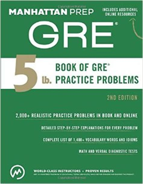 manhattan books manhattan gre 5 lb book of gre practice problems 2nd
