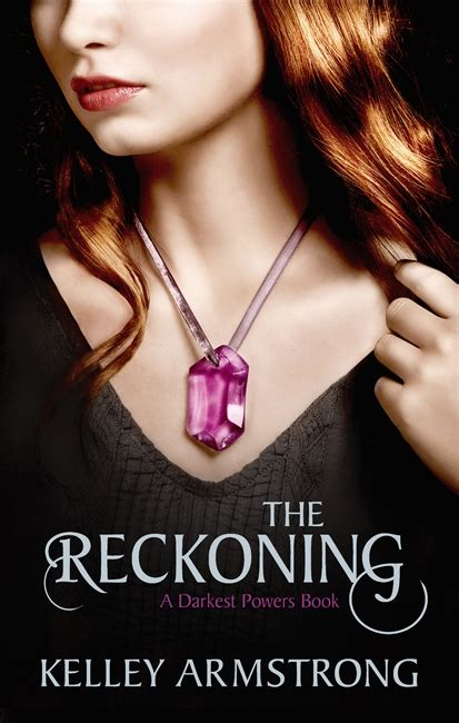 The Reckoning By Kelley Armstrong the reckoning by kelley armstrong the mad reviewer