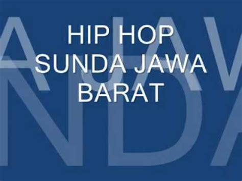 download mp3 barat hip hop hip hop sunda jawa barat batik sunda youtube