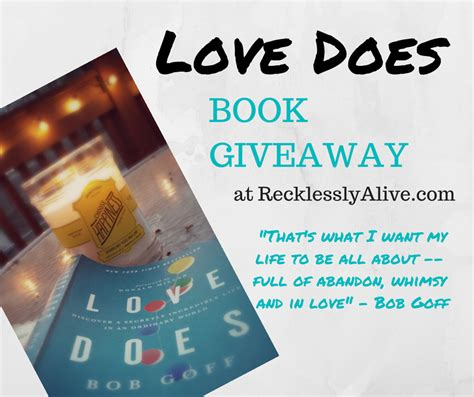 Love Giveaway - love does book giveaway recklessly alive