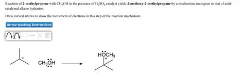 2 methylpropene hydration solved reaction of 2 methylpropene with ch3oh in the pres