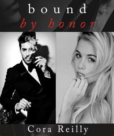 Bound By Honor Cora Reilly Born In Blood Pinterest