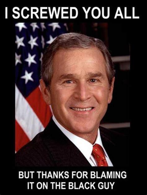 W Meme - the truth george w bush know your meme