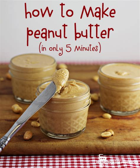 how to make homemade peanut butter in only 5 minutes
