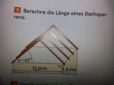 Was Sind Dachsparren by L 228 Nge L 228 Nge Berechnen Einem Dachsparren Mathelounge