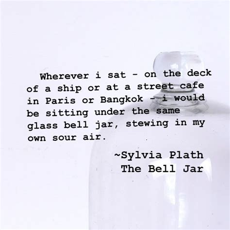 the bell jar themes quotes sylvia plath quotes bell jar www imgkid com the image