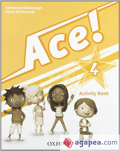 ace 1 activity book ace 4 activity book oxford university press espa 209 a s a agapea libros urgentes