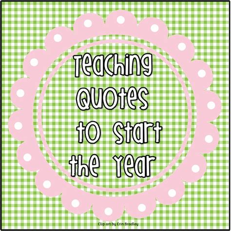 all free teacher resources teaching quotes to start a new