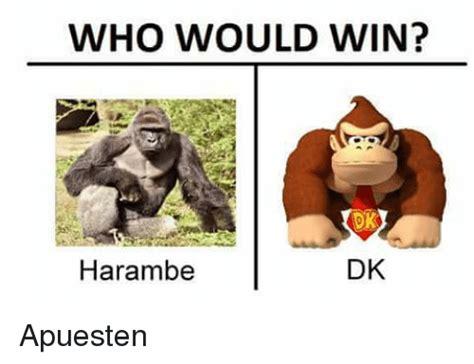 Who Meme - who would win dkk dk harambe apuesten espanol meme on