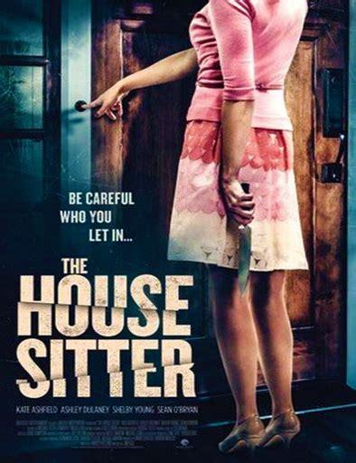 the house sitter ver the house sitter la usurpadora 2015 online