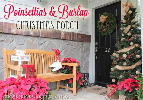 poinsettia on porch poinsettias and burlap porch jpg