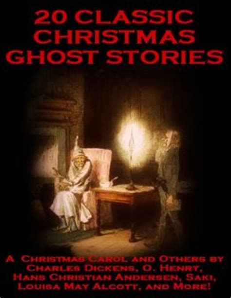 Charles Dickens Novel Ghost Stories 20 classic ghost stories a carol and