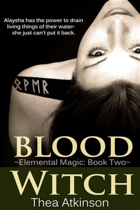 the chosen witch the coven elemental magic books blood witch elemental magic 2 by thea atkinson