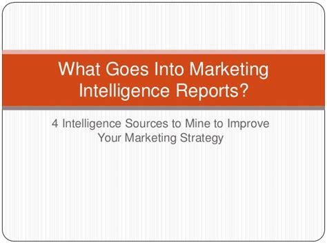 what goes into marketing intelligence reports