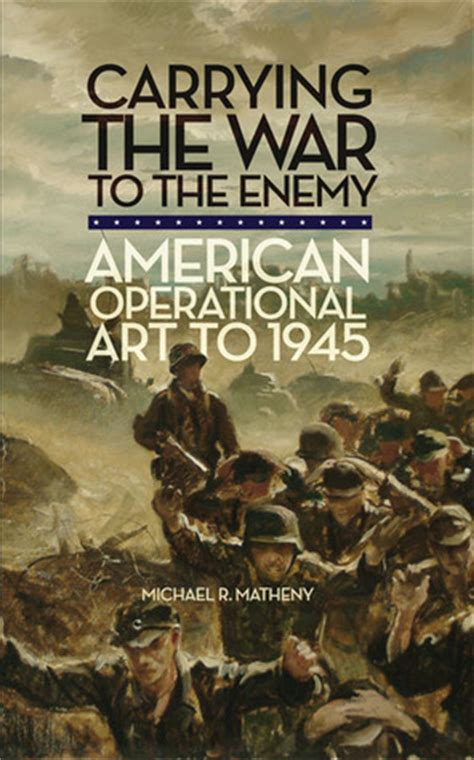 carrying the war to the enemy american operational to