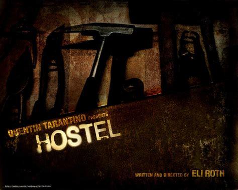 hostel 2005 wallpaper download wallpaper хостел hostel film movies free