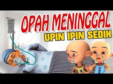film upin ipin opah naik haji upin ipin terbaru 2015 opah meninggal category on