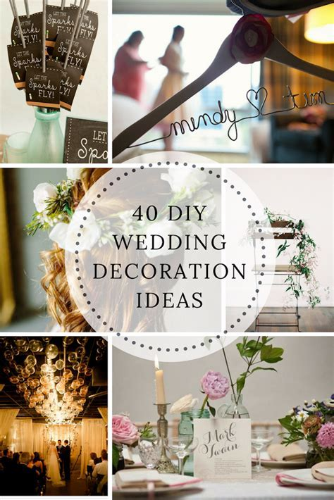 40 DIY Wedding Decoration Ideas