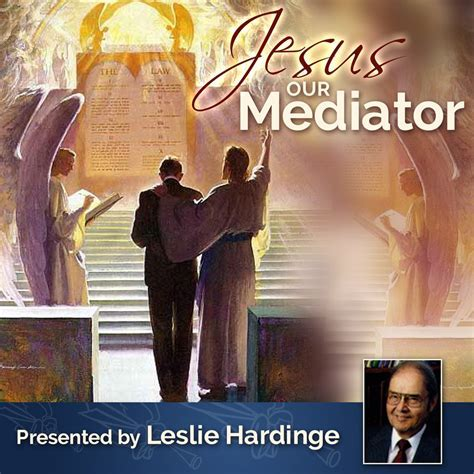 JESUS OUR MEDIATOR