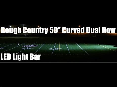 rough country light bar review rough country s 50 inch cree curved dual light bar review