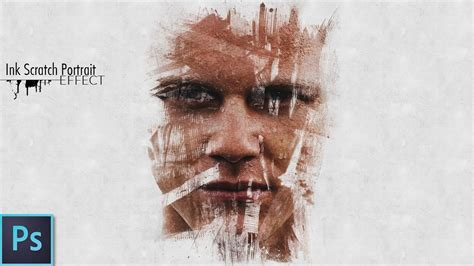 tutorial photoshop professional effect ink scratch portrait effect psd photoshop tutorial