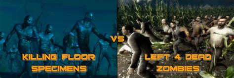 guide killing floor vs left 4 dead the definitive guide cheap ass gamer