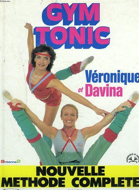 tonic nouvelle methode complete et davina