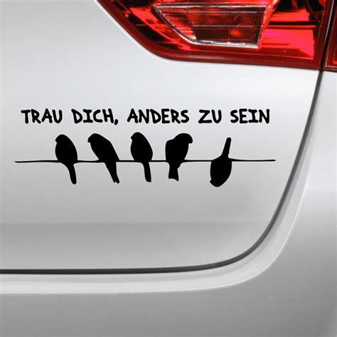 Autoaufkleber Vogel by Trau Dich Anders Zu Sein Aufkleber V 246 Gel Auf Draht