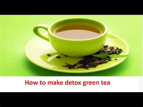 Detox With Green Tea And Water by Detox Water Detox Green Tea Delicious Recipe Of Detox